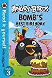 Angry Birds: Bomb'S Best Birthday - Read It Yourself With Ladybird