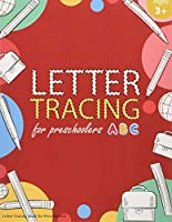 Letter Tracing Book for Preschoolers: Letter Tracing Books for Kids Ages 3-5, Letter Tracing Workbook, Alphabet Writing Practice. Emphasized on the Alphabet