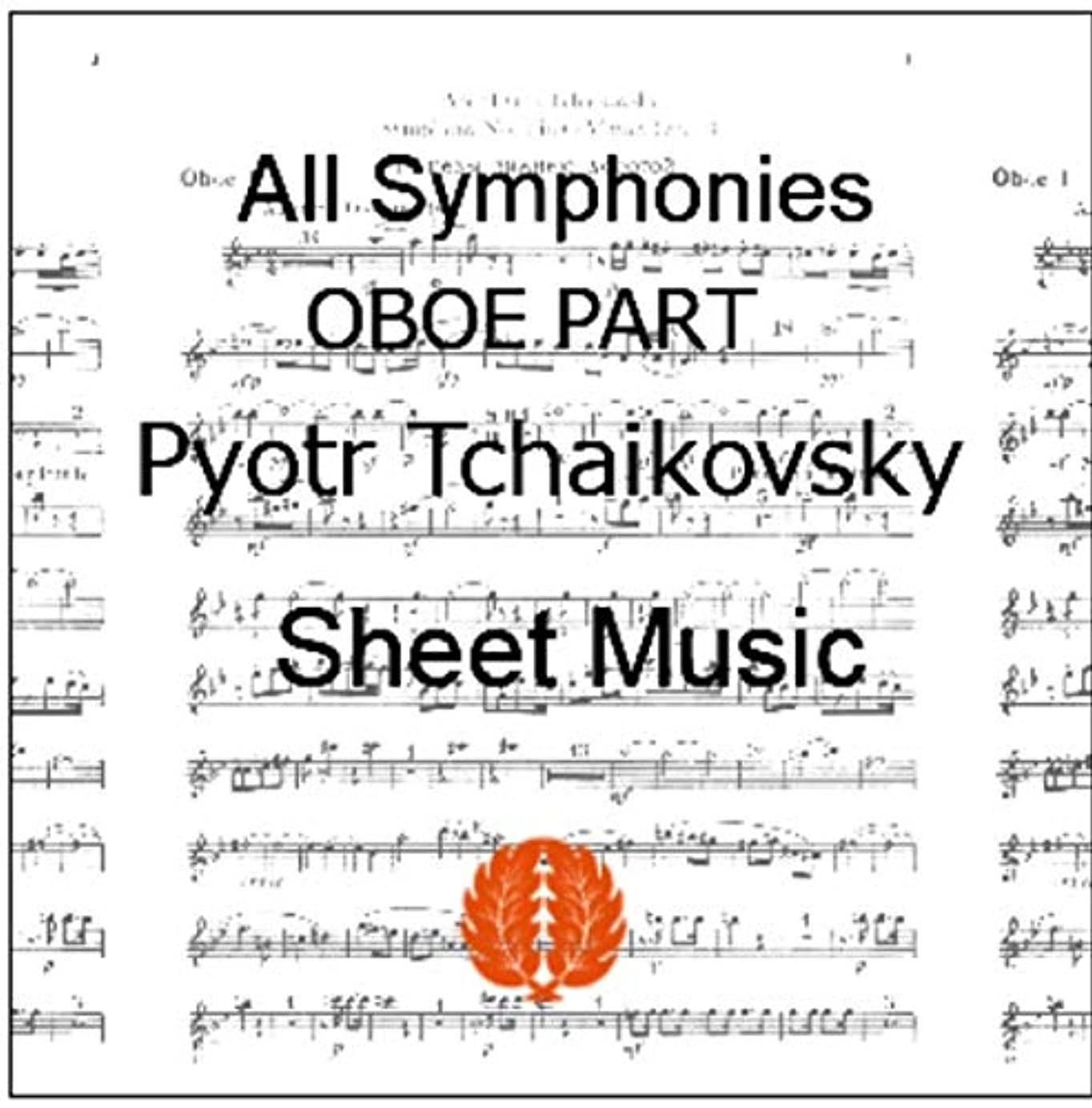 楽譜 pdf チャイコフスキー 交響曲 全曲 全楽章 オーボエ イングリッシュホルン パート譜セット