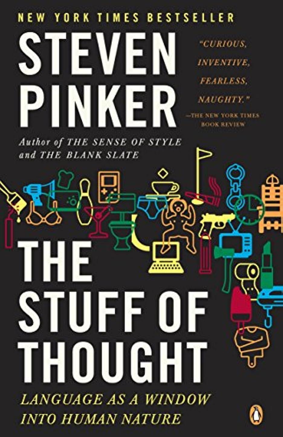 クローン狂う画面The Stuff of Thought: Language as a Window into Human Nature (English Edition)