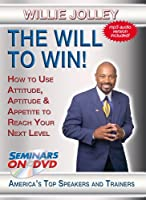 The Will to Win - Willie Jolley - Motivational Training Seminar on DVD Video