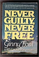 NEVER GUILTY,NVR FRE