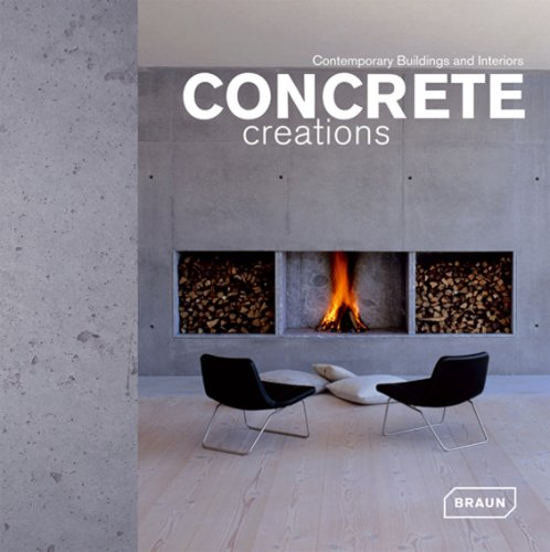 Concrete Creations: Contemporary Buildings and Interiors (Architecture & Materials)