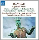 Jean-Paul Fouchecourt - Rameau Operatic Arias
