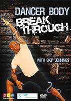 Jennings, Skip / Dancer Body Break Through [DVD] [Import]