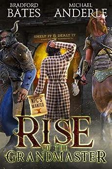 Rise Of The Grandmaster by [Bates, Bradford, Anderle, Michael]