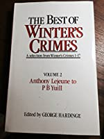 """The Best of """"Winter's Crimes"""": Anthony Lejeune to P.B.Yuill v.2"""