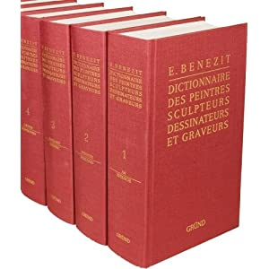 E. Benezit Dictionnaire des Peintres, Sculpteurs, Dessinateurs, et Graveurs: Critique Et Documantaire