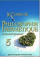 Cours de Philosophie herm?tique 5 de La Nouvelle Atlantide par Jacques Grimault [並行輸入品]