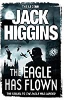The Eagle Has Flown by Jack Higgins(1905-07-04)