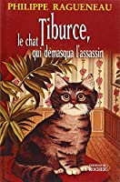 Tiburce le chat qui demasqua l'assassin