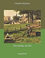 The Battle of Life: Large Print