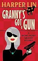 Granny's Got a Gun (Secret Agent Granny)