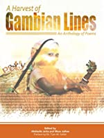 A Harvest of Gambian Lines: a Poetry Anthology
