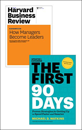 "The First 90 Days with Harvard Business Review article ""How Managers Become Leaders"" (2 Items) by [Watkins, Michael D.]"