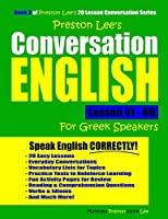 Preston Lee's Conversation English For Greek Speakers Lesson 41 - 60