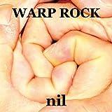 WARP ROCK
