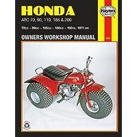 Honda ATC 70, 90, 110, 185 and 200 Owners Workshop Manual, No. M565: '71-'82 (Owners' Workshop Manual)
