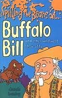 Spilling the Beans on Buffalo Bill