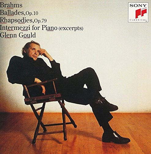 ブラームス:4つのバラード、2つのラプソディ、間奏曲集