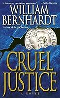 Cruel Justice (Ben Kincaid)