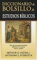 Diccionario de Bolsillo de Estudios Biblicos = Pocket Dictionary of Biblical Studies