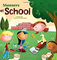 Manners at School (Way to Be!)