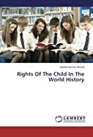 Rights Of The Child In The World History