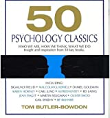 50 Psychology Classics: Who We Are How We Think What We Do: Insight and Inspiration from 50 Key Books (Your Coach in a Box) (CD-Audio) - Common