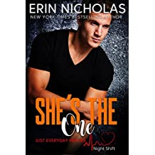 She's the One (Just Everyday Heroes: Night Shift)