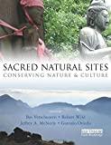 Sacred Natural Sites: Conserving Nature and Culture