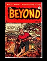 The Beyond #12: Strange Spooky Unusual Tales - All Stories - No Ads [並行輸入品]