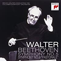BEETHOVEN: SYMPHONY NO.5 & 6 PASTORALE(reissue)(remastered by BRUNO WALTER (2008-11-19)