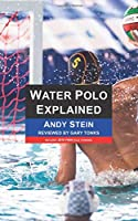 Water Polo Explained