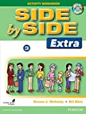 Side by Side Level 3 Extra Edition : Activity Workbook with CDs (Side by Side Extra Edition)