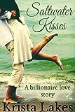 Saltwater Kisses: A Billionaire Love Story