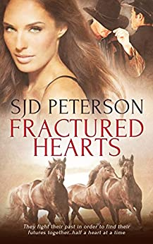 Fractured Hearts by [Peterson, SJD]