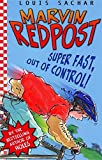 Super Fast, Out of Control! (Marvin Redpost)