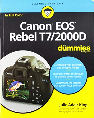 Download Canon EOS Rebel T7/2000D For Dummies (For Dummies (Computer/Tech)) 1119471567