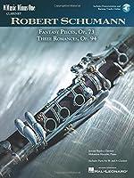 Schumann Phantasiestcke: Fantasy Pieces op.73, 3 romances op.94 (Music Minus One (Numbered))