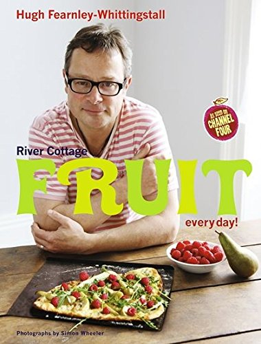Download River Cottage Fruit Every Day! 1408828596