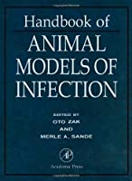 Handbook of Animal Models of Infection: Experimental Models in Antimicrobial Chemotherapy【洋書】 [並行輸入品]