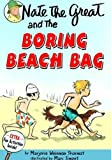 Nate the Great and the Boring Beach Bag (Nate the Great Detective Stories (Prebound))