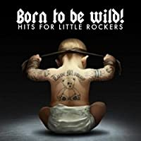 Born to Be My Baby (Originally Performed by Bon Jovi) [Lullaby Version]