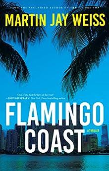 Flamingo Coast by [Weiss, Martin Jay]