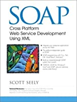 SOAP: Cross Platform Web Services Development Using XML【洋書】 [並行輸入品]