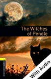 The Witches of Pendle - With Audio Level 1 Oxford Bookworms Library: 400 Headwords