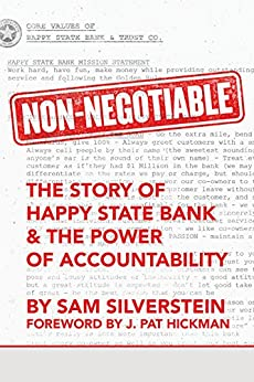 Non-Negotiable: The Story of Happy State Bank & The Power of Accountability (No More Excuses Series) by [Silverstein, Sam]