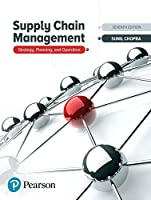 Supply Chain Management: Strategy, Planning, and Operation (7th Edition) (What's New in Operations Management)