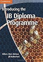 Introducing the IB Diploma Programme